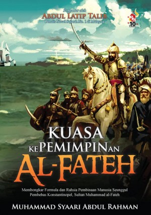 Kuasa Kepemimpinan Al-Fateh by Muhammad Syaari Abdul Rahman from PTS Publications in History category