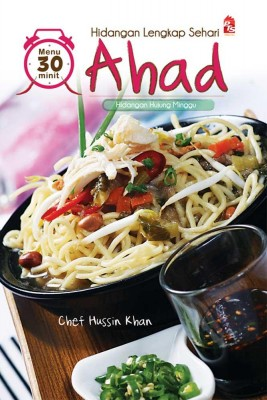 Hidangan Lengkap Sehari : Ahad by Chef Hussin Khan from PTS Publications in Recipe & Cooking category