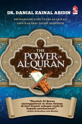 The Power of Al-Quran by Danial Zainal Abidin from PTS Publications in Islam category