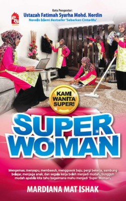Super Woman by Mardiana Mat Ishak from PTS Publications in Motivation category