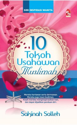 10 Tokoh Usahawan Muslimah by Sakinah Salleh from PTS Publications in Motivation category