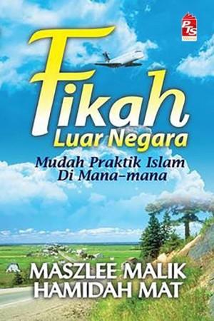 Fikah Luar Negara by Hamidah Mat, Maszlee Malik from PTS Publications in Islam category