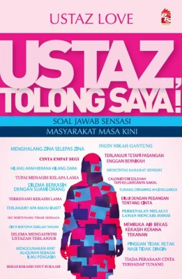 Ustaz, Tolong Saya! by Ustaz Love from PTS Publications in Motivation category