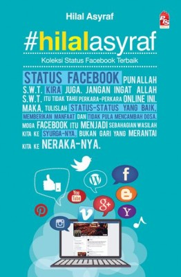 #HilalAsyraf Koleksi Status Facebook Terbaik by Hilal Asyraf from PTS Publications in Motivation category