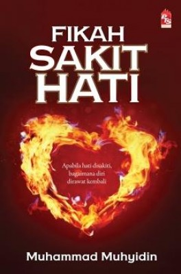Fikah Sakit Hati by Muhammad Muhyidin from PTS Publications in Motivation category