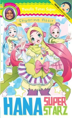 Tunas Super: Hana Super Starz by Shyarina Assir from PTS Publications in General Novel category