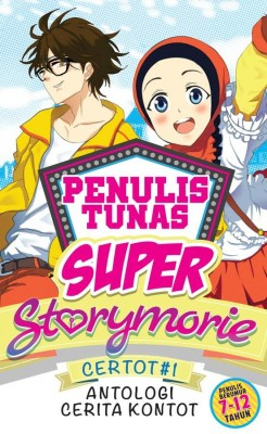 Tunas Super Storymorie: Certot #1 Antologi Cerita Kontot by Kumpulan Penulis Storymorie from PTS Publications in Teen Novel category
