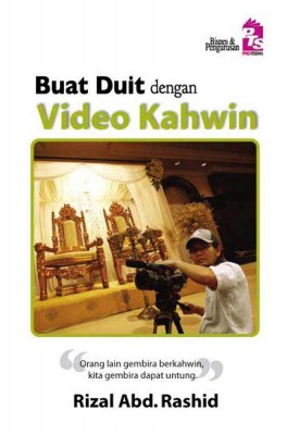 Buat Duit dengan Video Kahwin by Rizal Abd. Rashid from  in  category