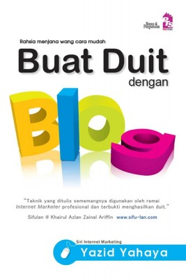 Buat Duit dengan Blog by Yazid Yahya from PTS Publications in Business & Management category