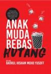 Anak Muda Bebas Hutang by Dr. Haji Badrul Hisham Mohd Yusoff from  in  category