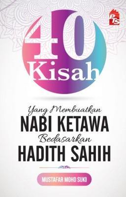 40 Kisah yang Membuatkan Nabi Ketawa Berdasarkan Hadith Sahih