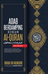 Adab Berdamping dengan Al-Quran (Edisi Kemas Kini)