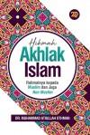 Hikmah Akhlak Islam: Rahmatnya kepada Muslim dan Non-Muslim by Dr. Muhammad Atiullah Othman from  in  category