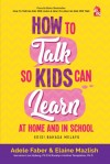 How to Talk So Kids Can Learn at Home and in School - Edisi Bahasa Melayu