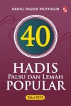 40 Hadis Palsu dan Lemah Popular - Edisi 2016