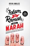 Islam Itu Ramah Bukan Marah