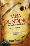 Meja Runding - Dari Konflik ke Solusi Strategik by Imran Yusuf from  in  category