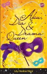 Aku, Dia & Drama Queen by Lily Haslina Nasir from  in  category