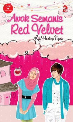 Awak Semanis Red Velvet by Lily Haslina Nasir from PTS Publications in Teen Novel category