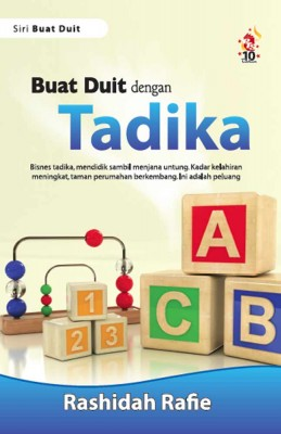 Buat Duit dengan Tadika by Rashidah Rafie Abd Rashid from PTS Publications in Teen Novel category