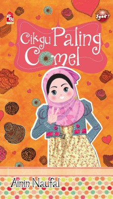 Cikgu Paling Comel by Ainin Naufal from PTS Publications in Teen Novel category