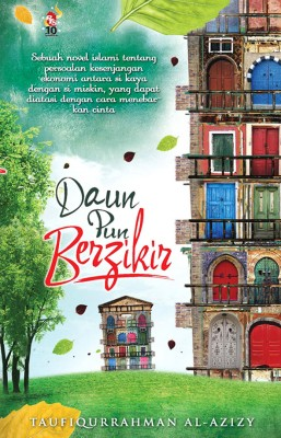 Daun Pun Berzikir by Taufiqurrahman al-Azizy from PTS Publications in Teen Novel category