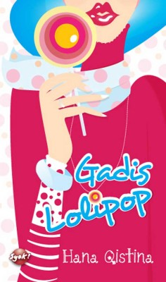 Gadis Lolipop by Hana Qistina from  in  category