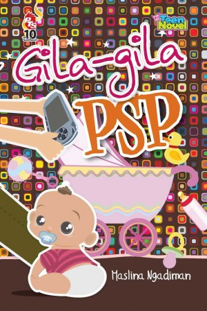 Gila-gila PSP by Maslina Ngadiman from PTS Publications in Teen Novel category