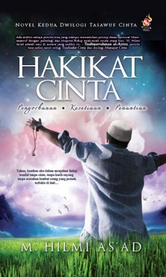 Hakikat Cinta by M. Hilmi As'ad from PTS Publications in Teen Novel category