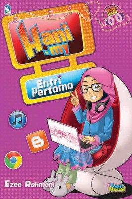 Hani.my: Entri Pertama by Ezee Rahmani from PTS Publications in Teen Novel category