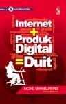 Internet + Produk Digital = Duit