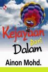 Kejayaan dari Dalam by Ainon Mohd. from  in  category