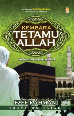 Kembara Tetamu Allah by Ezee Rahmani from PTS Publications in Teen Novel category