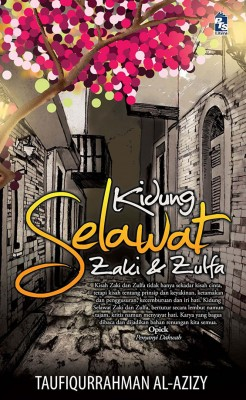 Kidung Selawat Zaki dan Zulfa by Taufiqurrahman al-Azizy from PTS Publications in Teen Novel category