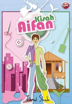 Kisah Aifan by Ikmal Shah from PTS Publications in Teen Novel category