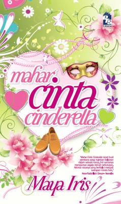 Mahar Cinta Cinderella by Maya Iris from PTS Publications in Teen Novel category