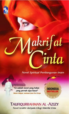 Makrifat Cinta by Taufiqurrahman al-Azizy from PTS Publications in Teen Novel category