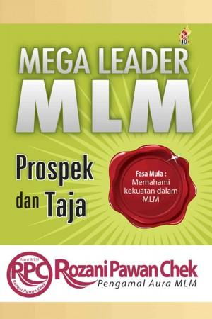 Mega Leader MLM: Prospek dan Taja