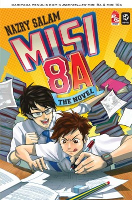 Misi 8A The Novel by Nazry Salam from PTS Publications in Teen Novel category