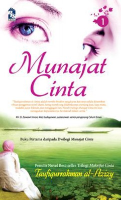 Munajat Cinta (1) by Taufiqurrahman al-Azizy from PTS Publications in Teen Novel category