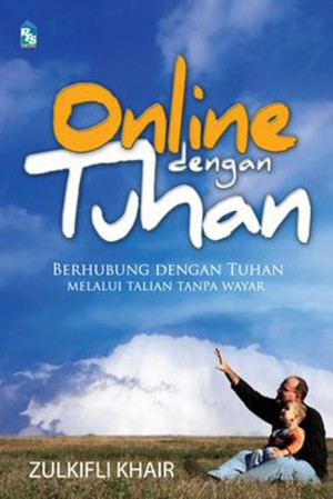 Online dengan Tuhan by Zulkifli Khair from PTS Publications in Teen Novel category