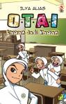 O.T.A.I: Lawan Jadi Kawan by Ilya Alias from  in  category