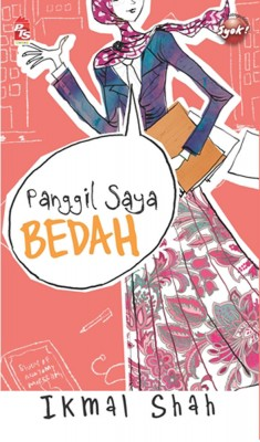 Panggil Saya Bedah by Ikmal Shah from PTS Publications in Teen Novel category