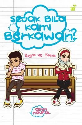 Rayyan vs Naznin: Sejak Bila Kami Berkawan? by Ainin Naufal from PTS Publications in Teen Novel category