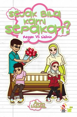 Rayyan vs Naznin: Sejak Bila Kami Sepakat? by Ainin Naufal from PTS Publications in Teen Novel category