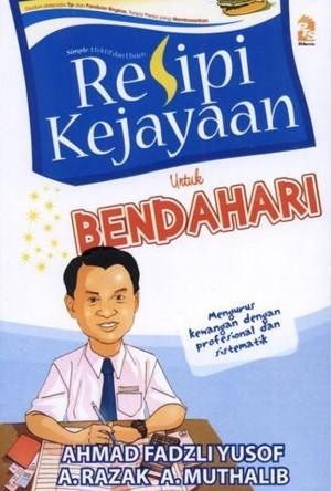 Resipi Kejayaan Untuk Bendahari by Ahmad Fadzli Yusof,A. Razak A. Muthalib from PTS Publications in Teen Novel category