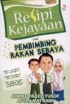 Resipi Kejayaan Untuk Pembimbing Rakan Sebaya by Ahmad Fadzli Yusof,Afyan Mat Rawi from  in  category