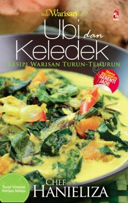 Resipi Warisan: Ubi dan Keledek by Chef Hanieliza from PTS Publications in Teen Novel category