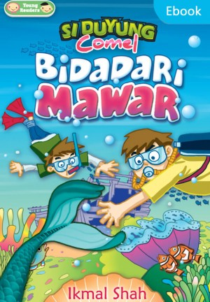Si Duyung Comel: Bidadari Mawar by Ikmal Shah from PTS Publications in Teen Novel category