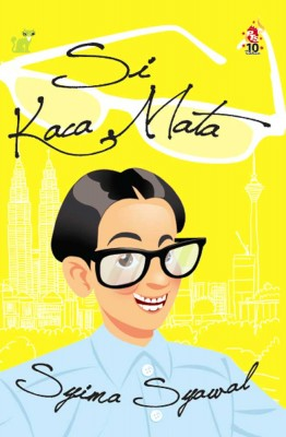 Si Kaca Mata by Syima Syawal from PTS Publications in Teen Novel category
